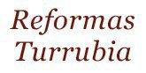 Reformas Turrubia