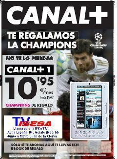 Abonate a CANAL+ o CANAL + Liga en ISESA TV ademas de regalarte CANAL + liga de campeones te obsequiamos con este magnifico E-Book* lLAMA YA AL 916957197 o pasate por nuestra tienda.