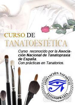 Curso de Tanatoestética, semipresencial con práctica reales en Tanatarios. Avalado por la Asosciación Española de Tanatopraxia.