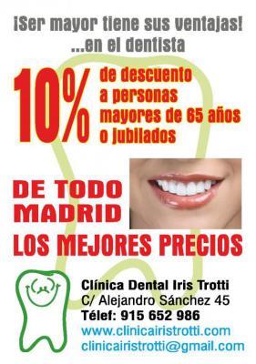 Toda persona mayor de 65 años o jubilado tiene derecho a un descuento de todos los tratamientos realizados en la Clinica dental, por la Dentista Dra. Iris Trotti. Incluye Prótesis dentales. 915652986 Alejandro Sanchez 45 Madrid CP:28019
