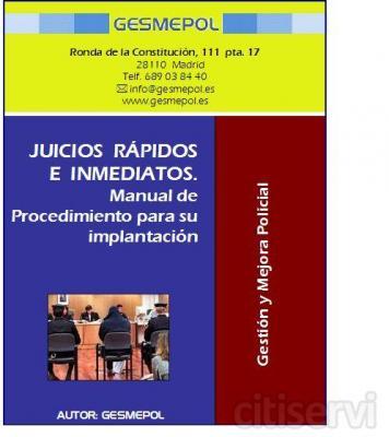 TEMARIO      Curso Juicios Rápidos e Inmediatos.     Manual de Procedimiento para su Implantación en los Cuerpos de Policía Local.     Procedimiento de Juicios de Faltas.     Delitos susceptibles de ser Enjuiciados por el Procedimiento de Juicios