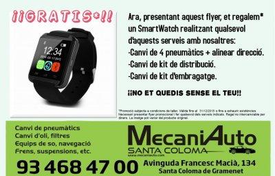 Presentando este flyer en nuestro taller, te regalamos un smartwatch al realizar cualquiera de estos servicios:      - Cambio de 4 neumáticos + alinear dirección.     - Cambio kit distribución.     - Cambio kit de embrague.