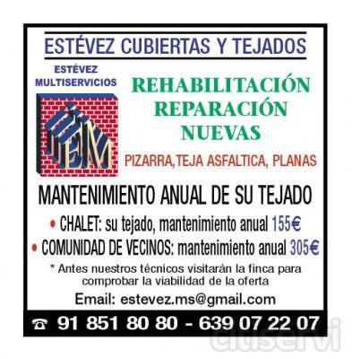 MANTENIMIENTO DE CUBIERTAS ANUALES *CHALET MANTENIMIENTO ANUAL, SU TEJADO.           150€  *TEJADO MANTENIMIENTO, COMUNIDADES VECINOS.  380€