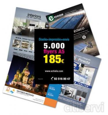 5000 FLYERS A5 X 185 EUROS + IVA INCLUYE : DISEÑO + IMPRESION + ENVIO