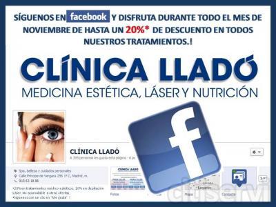 Hazte fan de Clínica  Lladó en Facebook y ahorrate hasta un  20% en nuestros tratamientos.