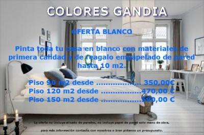 OFERTA BLANCO Pinta toda tu casa en blanco con materiales de primera calidad y de regalo empapelado de pared hasta 10 m2.   Piso 90 m2   ..................... 350,00 €     Piso 120 m2 ......................  470,00 €      Piso 150 m2 .....